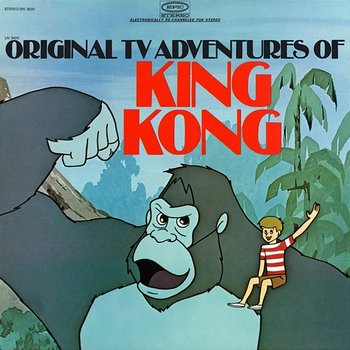 The Original TV Adventures of King Kong - EP-The Cast of the Original TV Adventures of King Kong