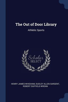 The Out of Door Library-Whigham Henry James