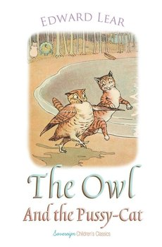 The Owl and the Pussy-Cat - Lear Edward