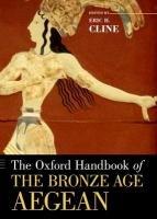 The Oxford Handbook of the Bronze Age Aegean-Cline Eric H.