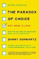 The Paradox of Choice - Schwartz Barry