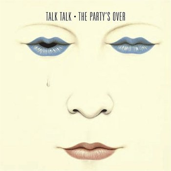 The Party's Over-Talk Talk