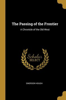 The Passing of the Frontier-Hough Emerson