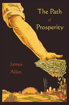 The Path of Prosperity - Allen James