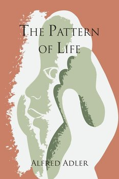The Pattern of Life - Adler Alfred