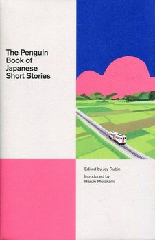 The Penguin Book of Japanese. Short Stories - Murakami Haruki, Rubin Jay