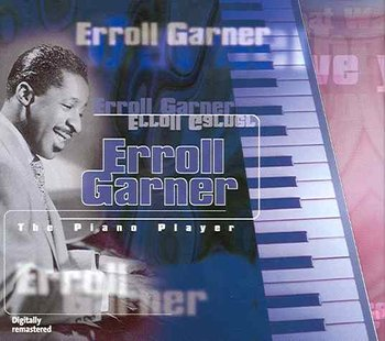 The Piano Player-Garner Erroll