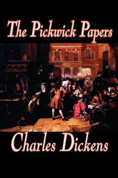 The Pickwick Papers by Charles Dickens, Fiction, Literary - Dickens Charles