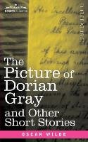 The Picture of Dorian Gray and Other Short Stories - Oscar Wilde