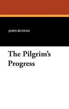 The Pilgrim's Progress-Bunyan John