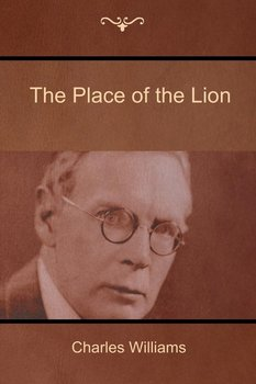 The Place of the Lion - Williams Charles