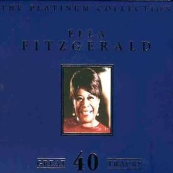 The Platinum Collection - Ella Fitzgerald