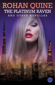 The Platinum Raven and other novellas-Quine Rohan