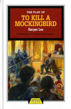 The Play of To Kill a Mockingbird-Lee Harper