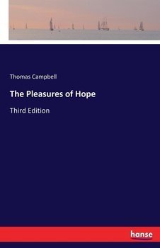 The Pleasures of Hope - Campbell Thomas