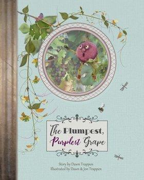 The Plumpest, Purplest Grape-Trappen Dawn M