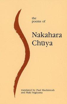 The Poems of Nakahara Chuya-Chuya Nakahara, Mackintosh Paul, Sugiyama Maki