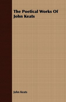 The Poetical Works Of John Keats-Keats John