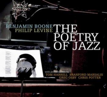 The Poetry Of Jazz-Benjamin Boone & Philip Levine