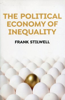 The Political Economy of Inequality-Stilwell Frank