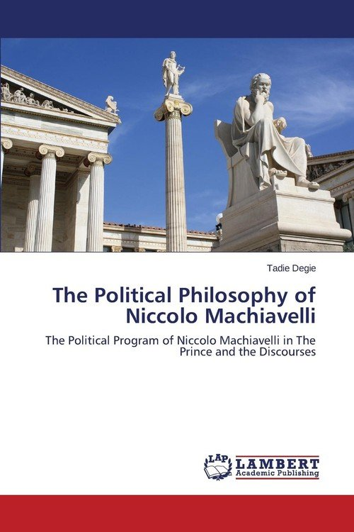 a discussion on the political philosophies of niccolo machiavelli and thomas hobbes Political realism, bacon, hobbes niccolò machiavelli: the meaning of the word republic from jean bodin to john adams, with extensive discussion of machiavelli.