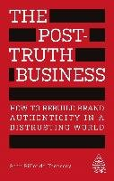The Post-Truth Business - Pillot Chenecey Sean