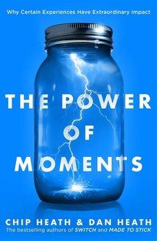 The Power of Moments-Heath Chip, Heath Dan