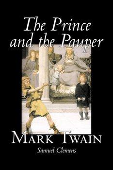 The Prince and the Pauper by Mark Twain, Fiction, Classics, Fantasy & Magic-Twain Mark