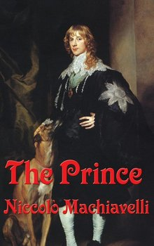 The Prince - Machiavelli Niccolo