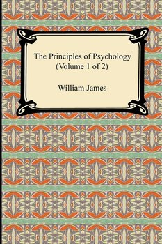 The Principles of Psychology (Volume 1 of 2)-James William
