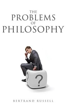 The Problems of Philosophy-Russell Bertrand