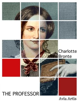 The Professor - Bronte Charlotte