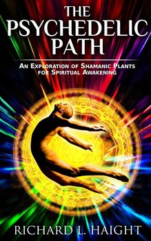 The Psychedelic Path - Haight Richard L