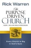 The Purpose Driven Church-Warren Rick
