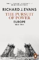 The Pursuit of Power-Evans Richard J.