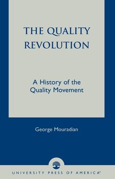 The Quality Revolution-Mouradian George