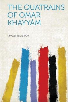 The Quatrains of Omar Khayyam-Khayyam Omar