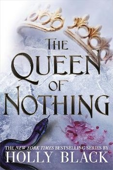 The Queen of Nothing (The Folk of the Air #3)-Black Holly