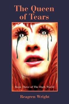 The Queen of Tears - Wright Reagren