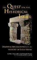The Quest for the Historical Israel - Finkelstein Israel, Mazar Amihai
