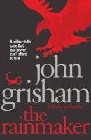 The Rainmaker - Grisham John