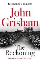 The Reckoning - Grisham John