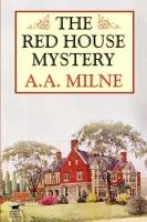 The Red House Mystery-Milne A. A.