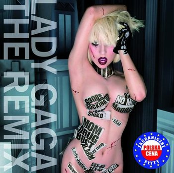 The Remixes PL - Lady Gaga