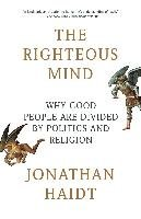 The Righteous Mind: Why Good People Are Divided by Politics and Religion-Haidt Jonathan