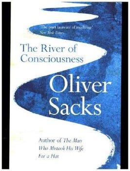 The River of Consciousness-Sacks Oliver