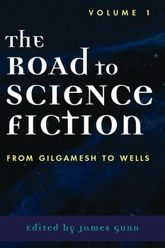 The Road to Science Fiction-Gunn James