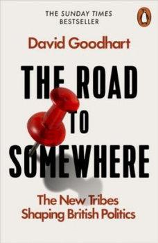 The Road to Somewhere-Goodhart David