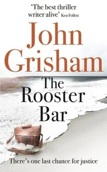 The Rooster Bar - Grisham John