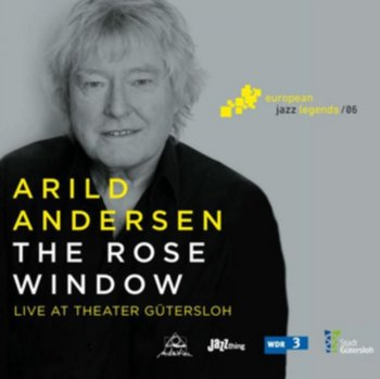 The Rose Window. Live At Theater Gutersloh - Andersen Arild